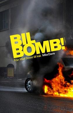 Bilbomb! : från Wall Street till Irak