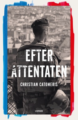 Efter attentaten : reportage från Frankrike