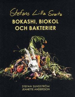 Stefans lilla svarta : bokashi, biokol & bakterier
