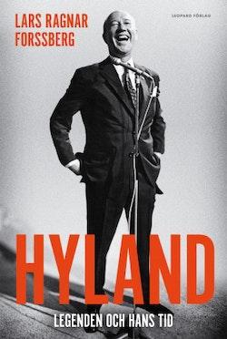 Hyland : legenden och hans tid
