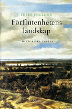 Förflutenhetens landskap : historiska essäer
