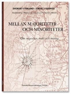 Mellan majoriteter och minoriteter : om migration, makt och mening