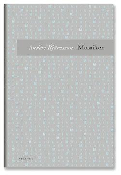 Mosaiker : utdrag ur en tänkebok