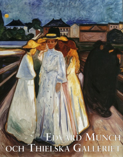 Edvard Munch och Thielska galleriet
