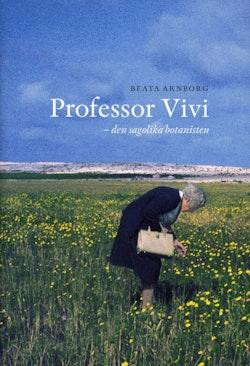 Professor Vivi : den sagolika botanisten