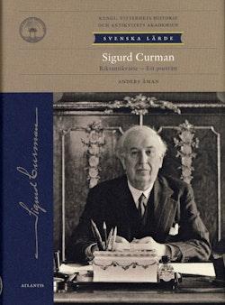 Sigurd Curman : riksantikvarie - ett porträtt