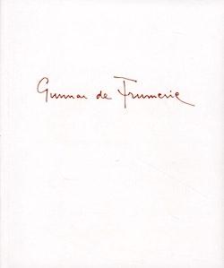 Gunnar de Frumerie : vänner berättar