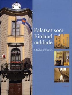 Palatset som Finland räddade