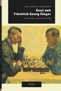 Ernst och Friedrich Georg Jünger : två bröder, ett århundrade