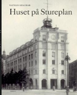 Huset på Stureplan : livet och människorna