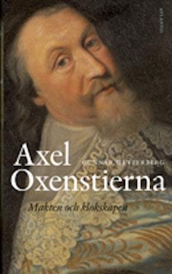 Axel Oxenstierna : makten och klokskapen