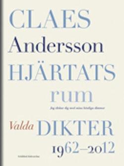 Hjärtats rum : Valda dikter 1962-2012