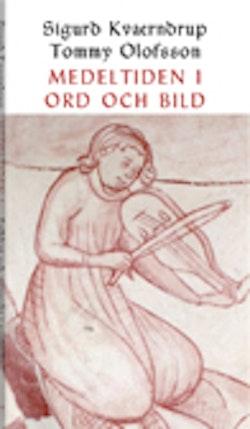 Medeltiden i ord och bild : folkligt och groteskt i nordiska kyrkmålningar och ballader