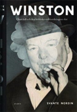 Winston : Churchill och den brittiska världsordningens slut