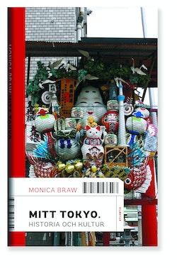 Mitt Tokyo : historia och kultur