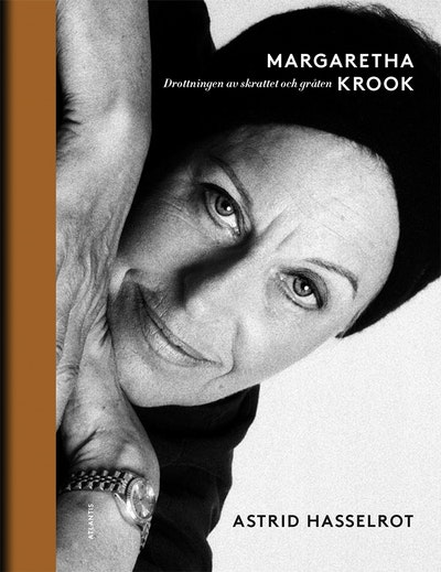 Margaretha Krook : Drottningen av skrattet och gråten