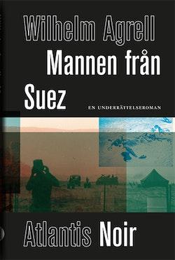 Mannen från Suez : en underrättelseroman