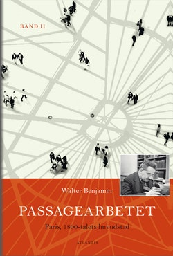 Passagearbetet : Paris, 1800-talets huvudstad. Band II