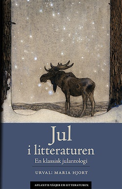 Jul i litteraturen : en klassisk julantologi