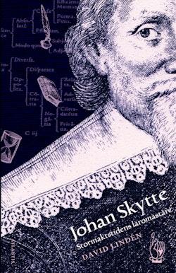 Johan Skytte : Stormaktstidens lärare