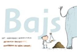 Bajs : det onämnbaras naturhistoria