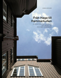 Från Haga till Hammarkullen : allmännyttans hus i Göteborg