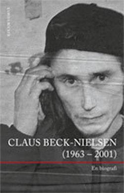 Claus Beck-Nielsen (1963 - 2001) : en biografi