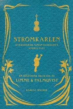 Strömkarlen : Simon Eldfeldts andra fall