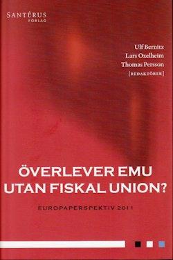 Överlever EMU utan fiskal union?