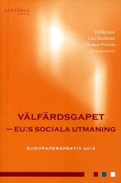 Välfärdsgapet : EU:s sociala utmaning