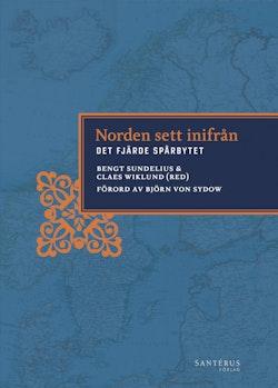 Norden sett inifrån : det fjärde spårbytet