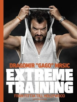 Extreme training : från Fittja till Hollywood