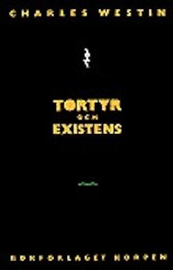 Tortyr och existens