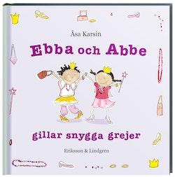 Ebba och Abbe gillar snygga grejer
