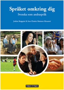 Språket omkring dig : Svenska som andraspråk