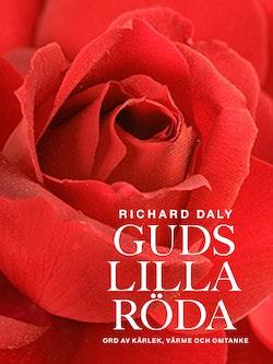 Guds lilla röda : ord av kärlek, värme och omtanke