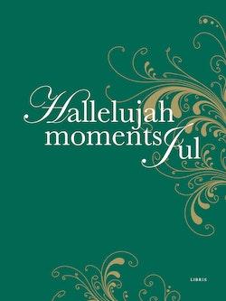 Hallelujah Moments Jul
