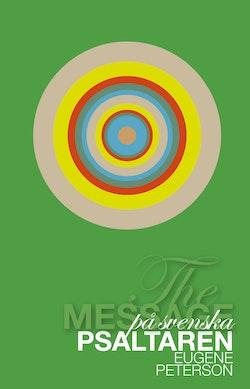 Psaltaren : the message på svenska