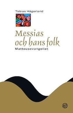 Messias och hans folk : Matteusevangeliet