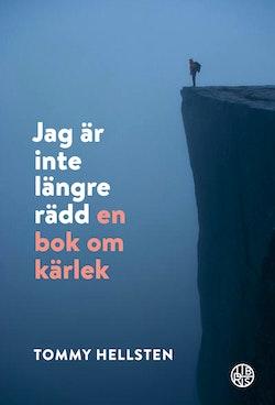 Jag är inte längre rädd : en bok om kärlek