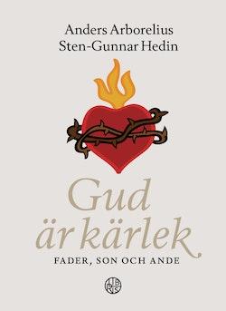 Gud är Kärlek - Fader, Son och Ande