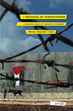 I skuggan av ockupationen : palestinsk kamp för nationella rättigheter