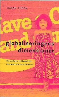 Globaliseringens dimensioner : Nationalstat, världssamhälle, demokrati