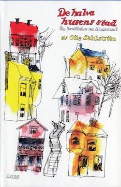 De halva husens stad : En berättelse om Hagalund