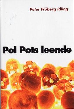 Pol Pots leende : om en svensk resa genom röda khmerernas Kambodja