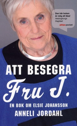 Att besegra fru J. : en bok om Elsie Johansson