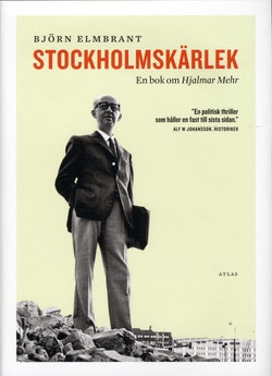 Stockholmskärlek : en bok om Hjalmar Mehr
