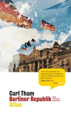 Berliner Republik : enad, splittrad, europeisk