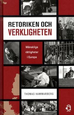 Retoriken och verkligheten : mänskliga rättigheter i Europa