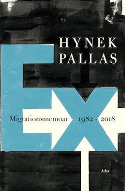 Ex: Migrationsmemoar 1977-2018